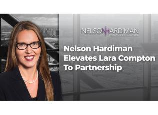 Nelson Hardiman Elevates Lara Compton To Partnership