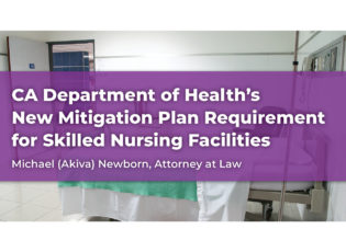 CDPH's New Mitigation Plan Requirement for SNFs