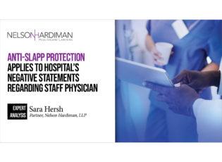 Anti-SLAPP Protection Applies to Hospital's Negative Statements Regarding Staff Physician