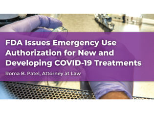 FDA Issues Emergency Use Authorization for New and Developing COVID-19 Treatments