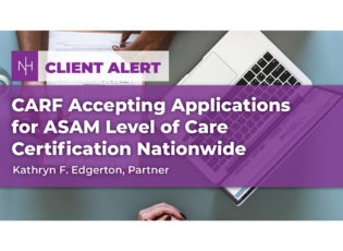 CARF Accepting Applications for ASAM Level of Care Certification Nationwide